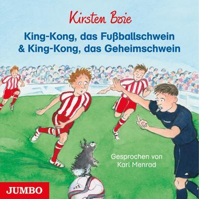 King-Kong, das Fußballschwein & King-Kong, das Geheimschwein