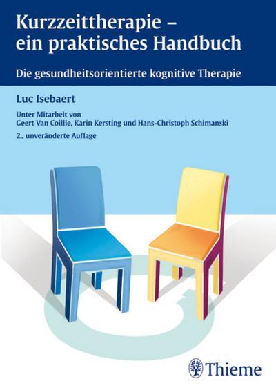 Kurzzeittherapie - ein praktisches Handbuch