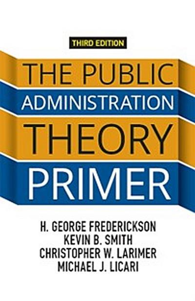 Public Administration Theory Primer