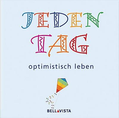 Jeden Tag optimistisch leben - Köln Müller (Karl) - Gebundene Ausgabe, Deutsch, , ,