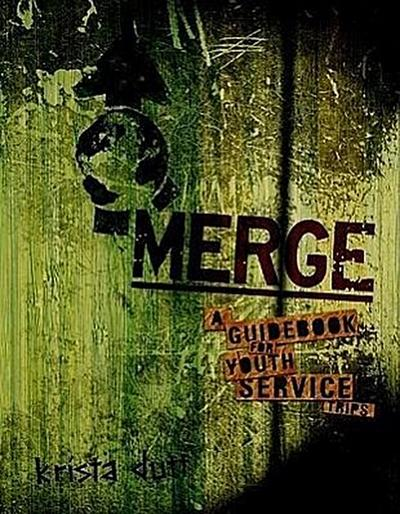 Merge: A Guidebook for Youth Service Trips