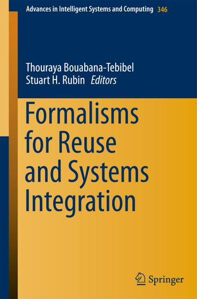 Formalisms for Reuse and Systems Integration