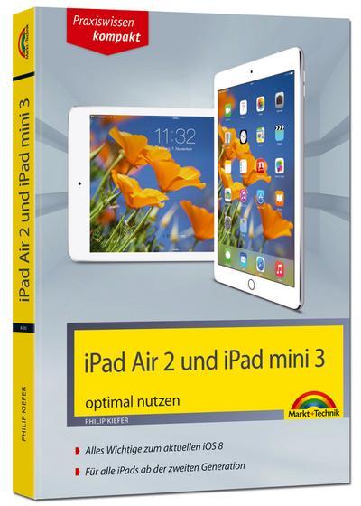 iPad Air 2 und iPad mini 3 aktuell zu iOS 8