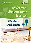 """""""Wer von diesem Brot isst ..."""""""