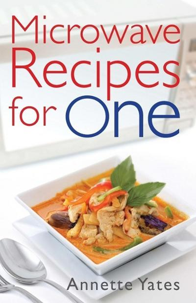 Microwave Recipes For One