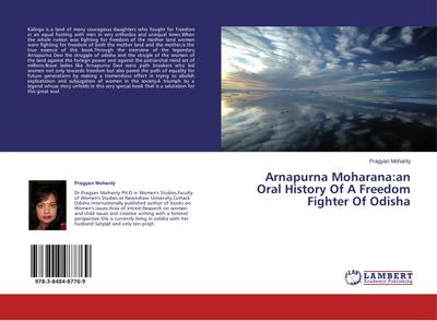 Arnapurna Moharana:an Oral History Of A Freedom Fighter Of Odisha