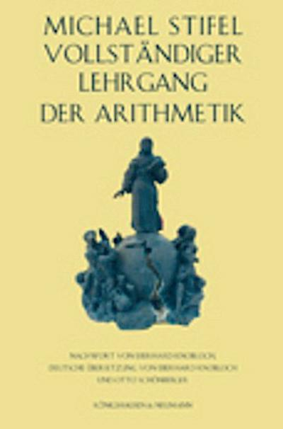Michael Stifel Vollständiger Lehrgang der Arithmetik
