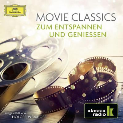 Movie Classics zum Entspannen und Geniesen, 2 Audio-CDs