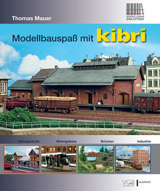 Modellbauspaß mit kibri Thomas Mauer 9783837517323