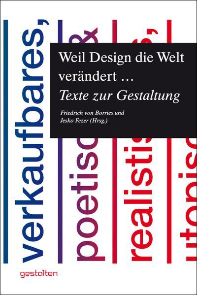 Weil Design die Welt verändert...