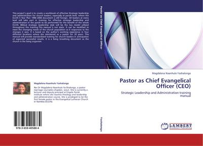 Pastor as Chief Evangelical Officer (CEO)