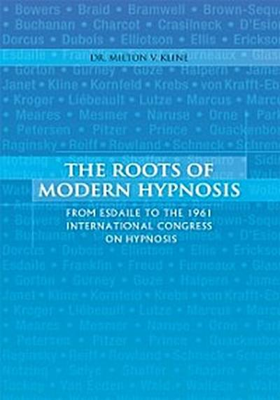 Roots of Modern Hypnosis