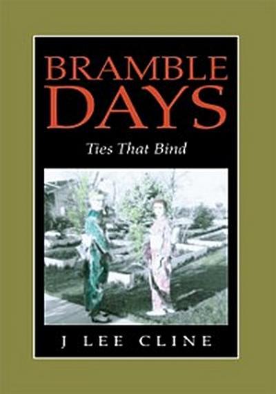 Bramble Days - Ties That Bind