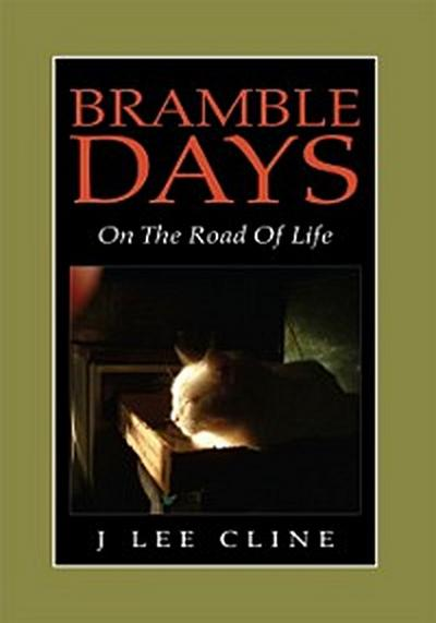 Bramble Days - on the Road of Life