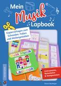 Mein Musik-Lapbook - Instrumente, Notenlehre & Komponisten