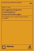 Die negative Integration einzelstaatlicher Steuerrechtsordnungen