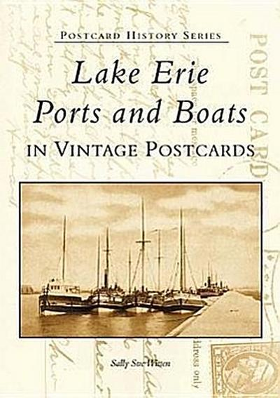 Lake Erie Ports and Boats: In Vintage Postcards