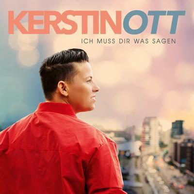 Kerstin Ott: Ich muss Dir was sagen (Neue Version)