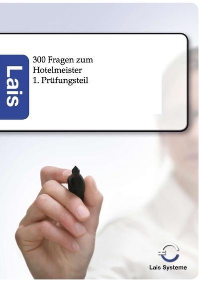 300 Fragen zum Hotelmeister - 1. Prüfungsteil