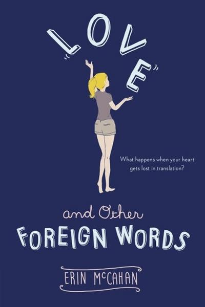 Love and Other Foreign Words