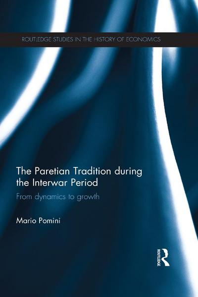 The Paretian Tradition During the Interwar Period