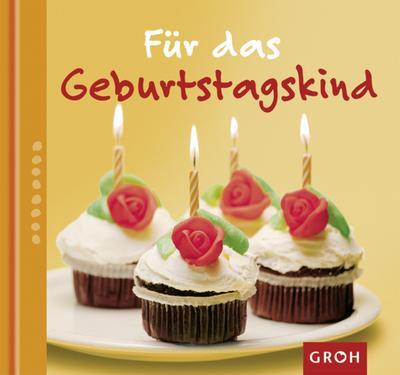 Für das Geburtstagskind