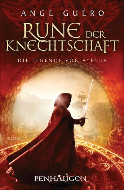 Rune der Knechtschaft - Penhaligon - Broschiert, Deutsch, Ange Guéro, Roman, Roman