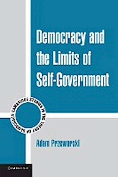 Democracy and the Limits of Self-Government