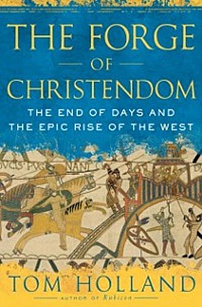 Forge of Christendom