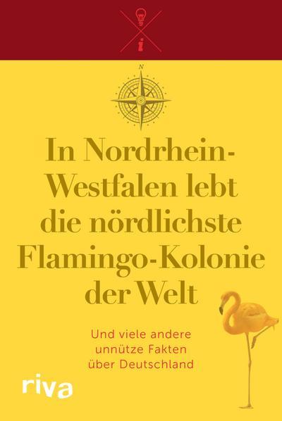 In Nordrhein-Westfalen lebt die nördlichste Flamingo-Kolonie der Welt
