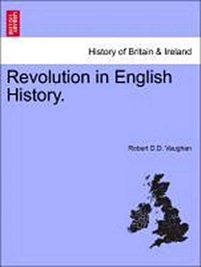 Revolution in English History.