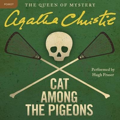 Cat Among the Pigeons: A Hercule Poirot Mystery