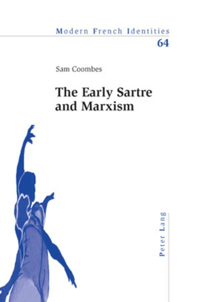 The Early Sartre and Marxism