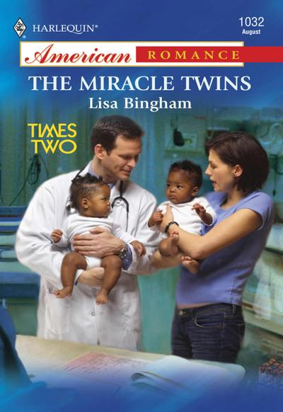 The Miracle Twins (Mills & Boon American Romance)