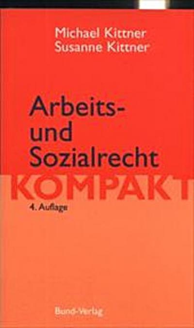 Arbeits- und Sozialrecht kompakt. Eine Einführung