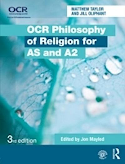 Oliphant, J: OCR Philosophy of Religion for AS and A2