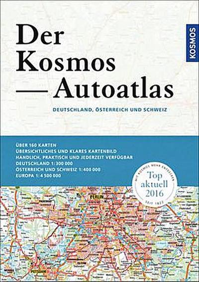 Der Kosmos Autoatlas - Deutschland 1 : 300 000 - Österreich, Schweiz 1 : 400 000; Deutsch; 0 Illustr., 80 Illustr., 0 schw.-w. Fotos, 0 farb. Fotos