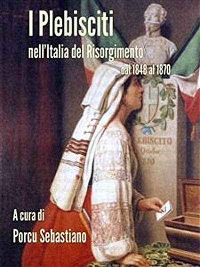 I Plebisciti nell'Italia del Risorgimento