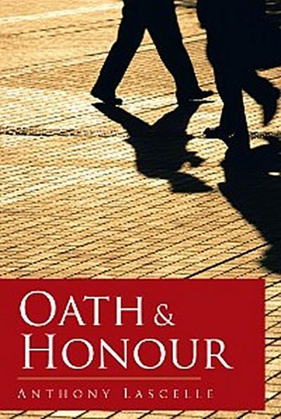 Oath & Honour