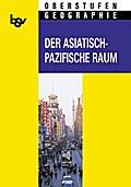 bsv Oberstufen - Geographie: Der asiatisch-pazifische Raum