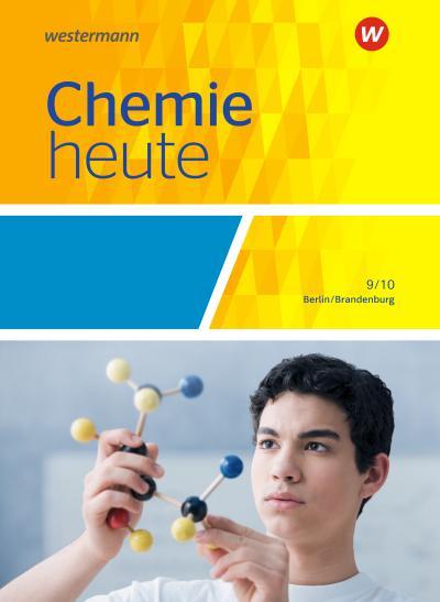 Chemie heute SI - Ausgabe 2016 für Berlin und Brandenburg
