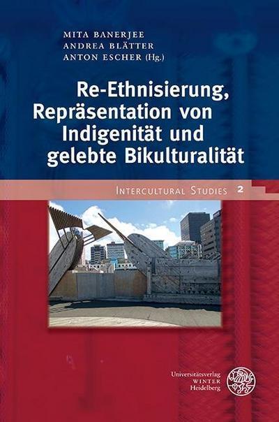 Re-Ethnisierung, Repräsentation von Indigenität und gelebte Bikulturalität