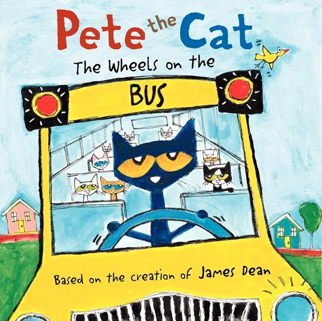 Pete the Cat - The Wheels on the Bus James Dean