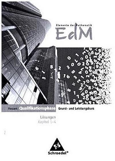 Elemente der Mathematik SII. Lösungen. Qualifikationsphase Teil 1. Hessen