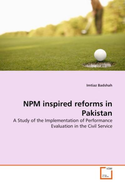 NPM inspired reforms in Pakistan