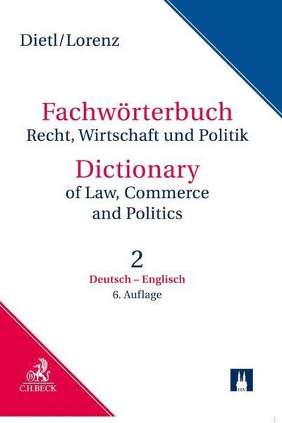 Fachwörterbuch Recht, Wirtschaft und Politik  Band 2: Deutsch - Englisch
