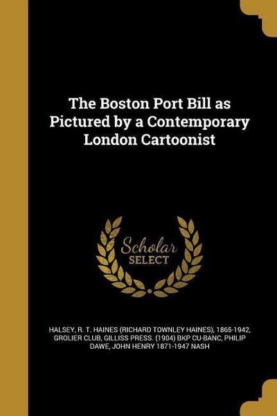 BOSTON PORT BILL AS PICTURED B