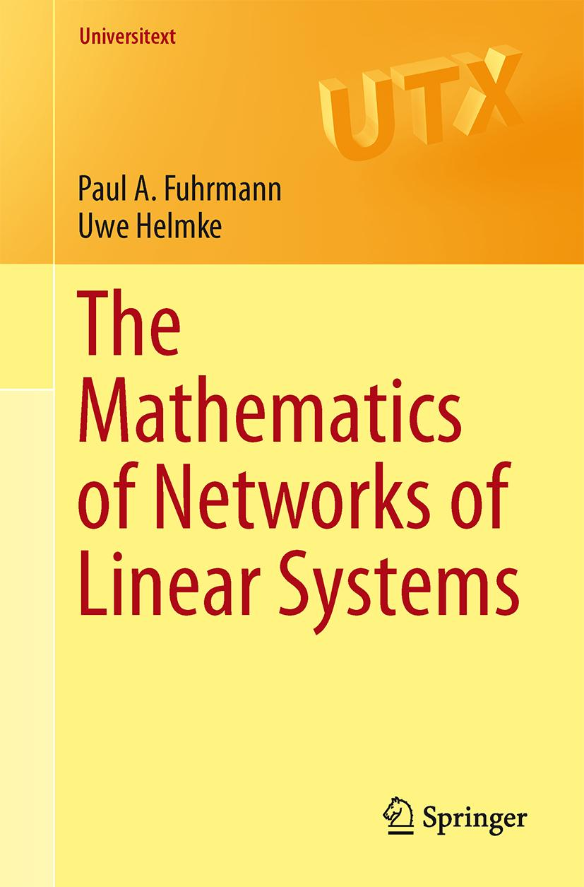 The Mathematics of Networks of Linear Systems Paul Fuhrmann