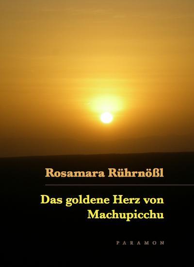 Das goldene Herz von Machupicchu