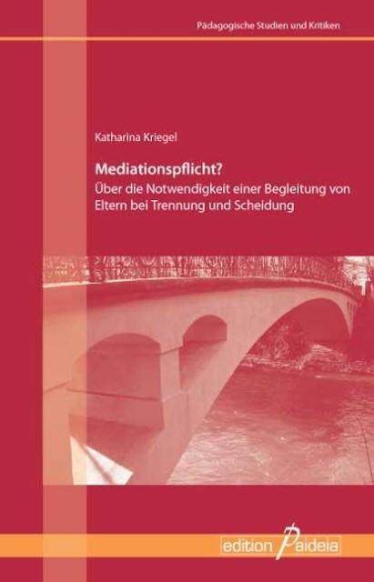 Mediationspflicht? Katharina Kriegel